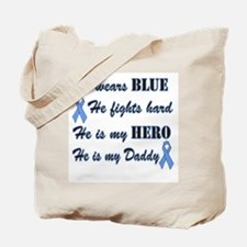 He is my Daddy Light Blue Her Tote Bag