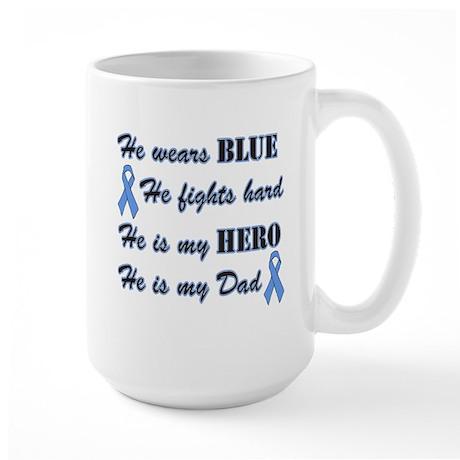 He is my Dad Light Blue Hero Large Mug