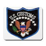 U S Customs Mousepad