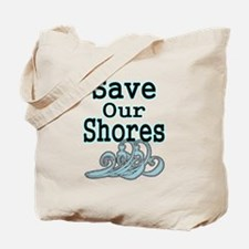Save Our Shores Tote Bag