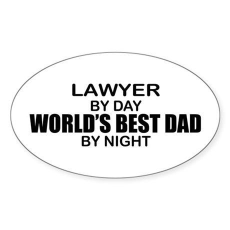 World's Best Dad - Lawyer Sticker (Oval)