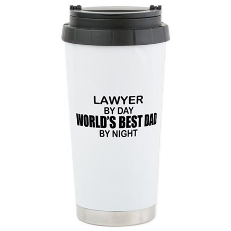 World's Best Dad - Lawyer Stainless Steel Travel M