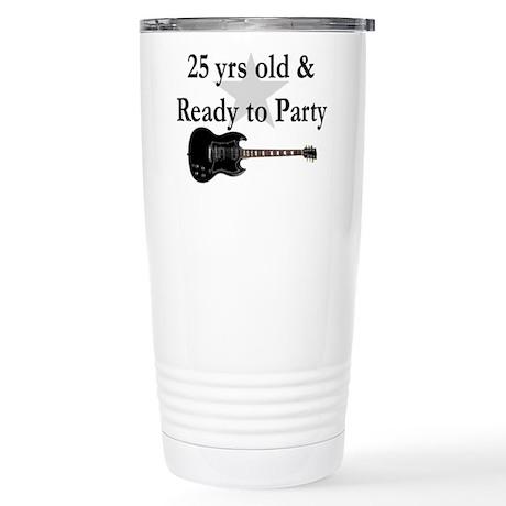 25 YR OLD ROCK STAR Stainless Steel Travel Mug