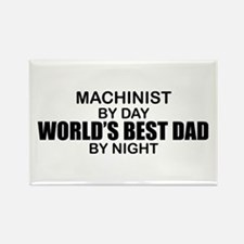 World's Best Dad - Machinist Rectangle Magnet