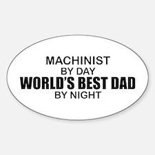 World's Best Dad - Machinist Decal