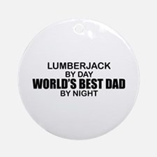 World's Best Dad - Lumberjack Ornament (Round)