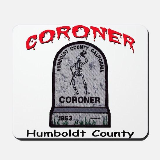 Humboldt County Coroner Mousepad