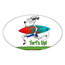 Turf's Up! - Decal