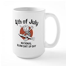 Blow Shit Up Day Mug