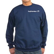 """September 23"" printed on a Sweatshirt"