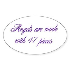 Angels are made... Oval Decal