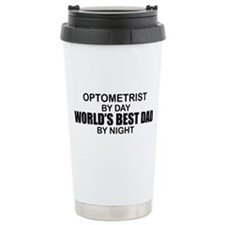 World's Best Dad - Optometrist Travel Mug