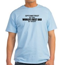 World's Best Dad - Optometrist T-Shirt