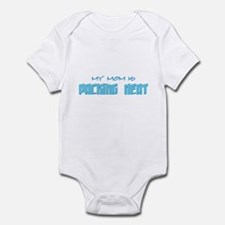My Mom is packing heat-blue Infant Bodysuit