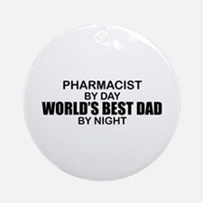 World's Best Dad - Pharmacist Ornament (Round)