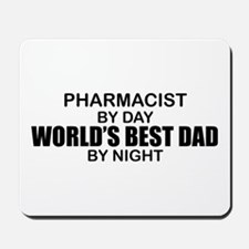 World's Best Dad - Pharmacist Mousepad