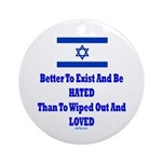 Israel's Right To Exist Ornament (Round)