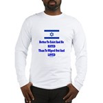 Israel's Right To Exist Long Sleeve T-Shirt