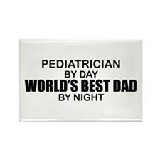 World's Best Dad - Pediatrician Rectangle Magnet