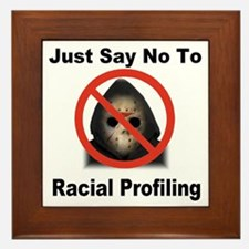 Just Say No To Racial Profiling Framed Tile