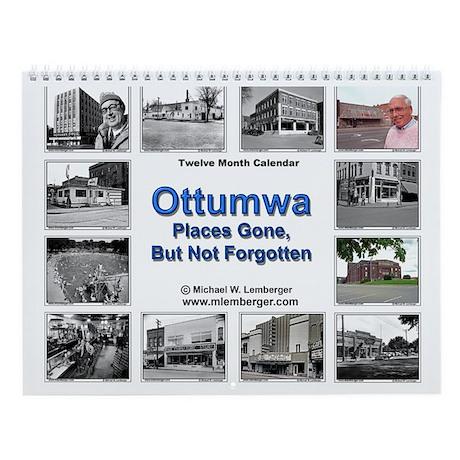 Ottumwa, Iowa - Places Gone -Wall Calendar