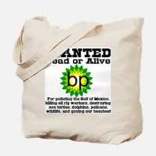BP Wanted Poster Tote Bag