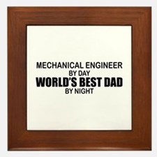 World's Best Dad - Mechanical Engineer Framed Tile
