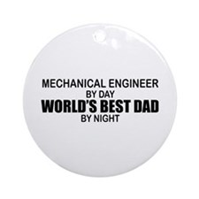 World's Best Dad - Mechanical Engineer Ornament (R
