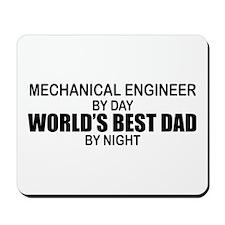 World's Best Dad - Mechanical Engineer Mousepad