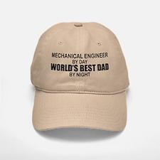 World's Best Dad - Mechanical Engineer Baseball Baseball Cap