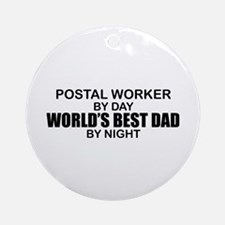 World's Best Dad - Postal Worker Ornament (Round)