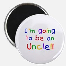 Going to be an Uncle Magnet