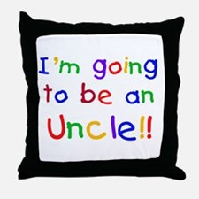 Going to be an Uncle Throw Pillow