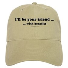 I'll be your friend with benefits - Baseball Cap