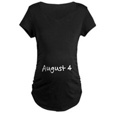 """August 4"" printed on a T-Shirt"