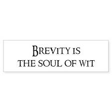 Brevity is the Bumper Bumper Sticker