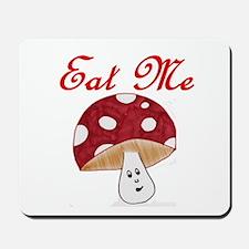 Eat Me Mousepad