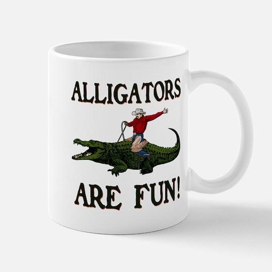 ALLIGATORS ARE FUN ! Mug