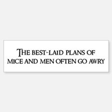 The best-laid plans Bumper Bumper Bumper Sticker