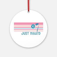 Stripe Just Maui'd '10 Ornament (Round)