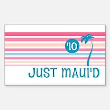 Stripe Just Maui'd '10 Decal