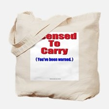 Licensed To Carry Tote Bag