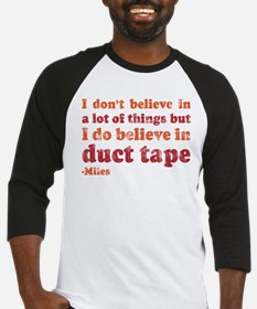 Miles Duct Tape Quote Baseball Jersey