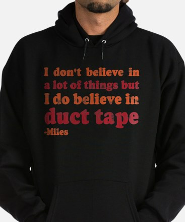 Miles Duct Tape Quote Hoodie (dark)