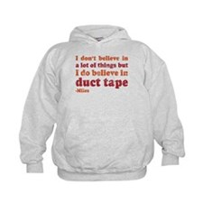 Miles Duct Tape Quote Hoodie