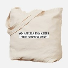 An apple a day keeps Tote Bag