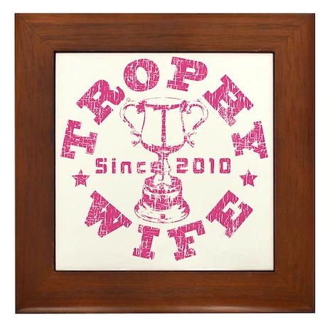 Trophy Wife since 2010 Pink Framed Tile