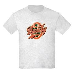 Oh Daddy Daddy O T-Shirt