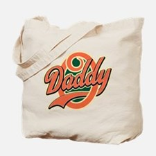Oh Daddy Daddy O Tote Bag