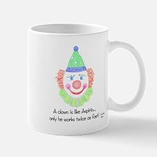 A clown is like Aspirin... Mug